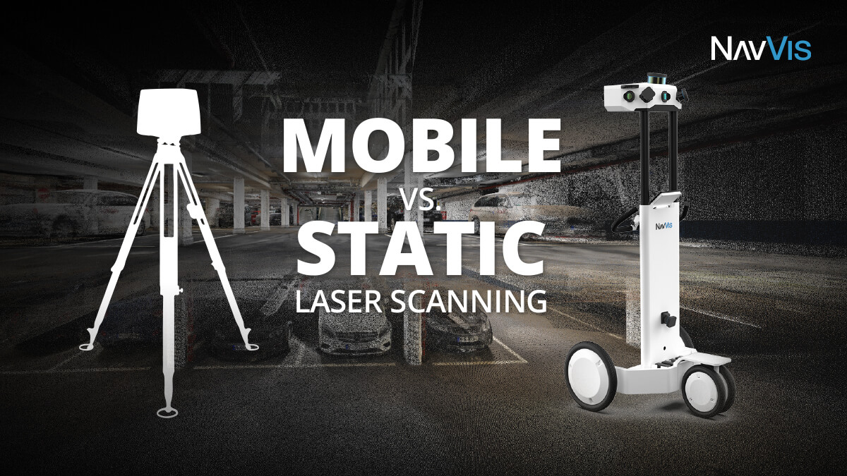 Find out how NavVis M6 compares to a static scanner